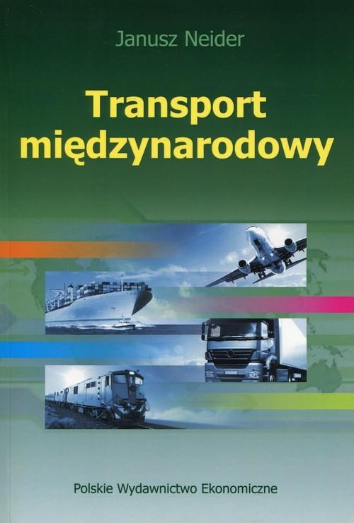 okładka Transport międzynarodowy, Książka | Neider Janusz