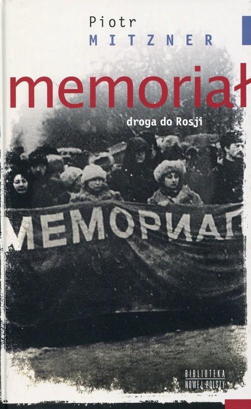 okładka Memoriał Droga do Rosji, Książka | Mitzner Piotr