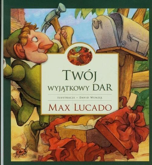 okładka Twój wyjątkowy dar, Książka | Max Lucado