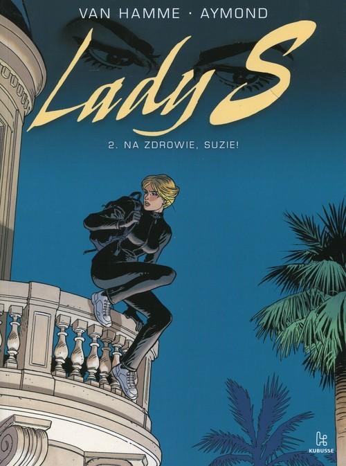 okładka Lady S 2 Na zdrowie Suzie, Książka | Hamme Jean Van