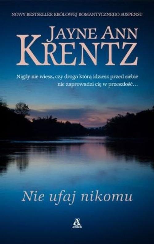 okładka Nie ufaj nikomu, Książka | Jayne Ann Krentz