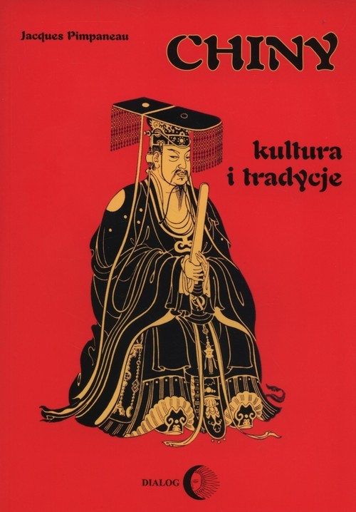 okładka Chiny kultura i tradycje, Książka | Jacques Pimpaneau