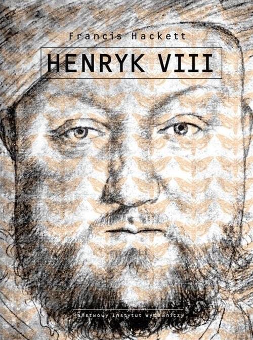 okładka Henryk VIII, Książka | Hackett Francis