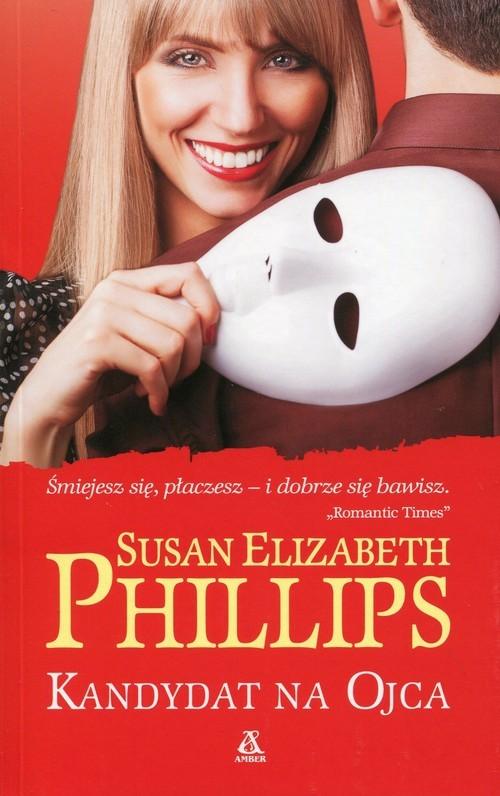 okładka Kandydat na ojca, Książka | Susan Elizabeth Phillips