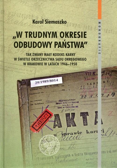 okładka W trudnym okresie odbudowy państwa, Książka | Siemaszko Karol