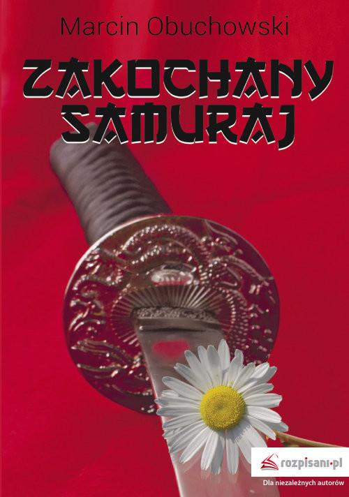 okładka Zakochany samuraj, Książka | Obuchowski Marcin