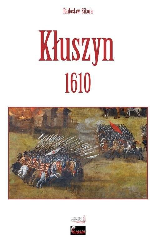 okładka Kłuszyn 1610, Książka | Radosław Sikora