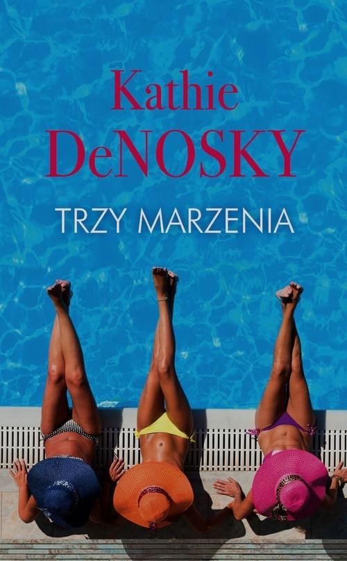 okładka Trzy marzenia, Książka | Kathie deNosky