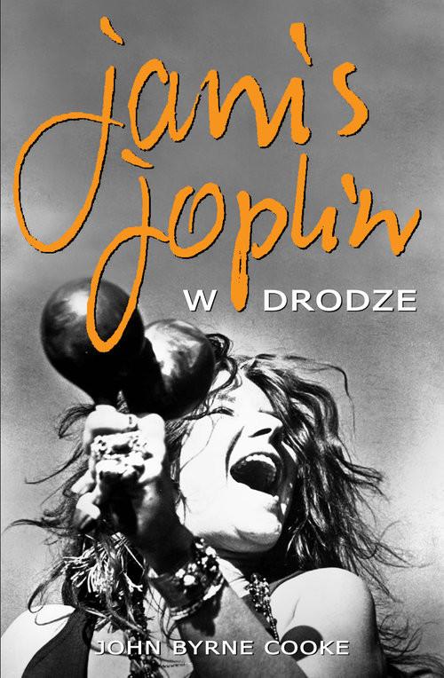 okładka Janis Joplin W drodze, Książka | Cooke John Byrne