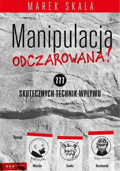 okładka Manipulacja odczarowana! 777 skutecznych technik wpływu, Książka | Skała Marek