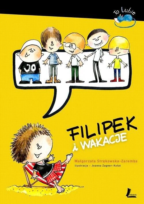 okładka Filipek i wakacjeksiążka |  | Strękowska-Zaremba Małgorzata