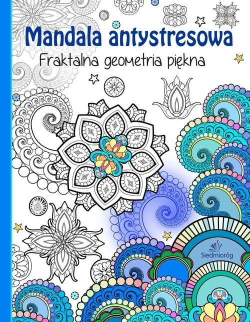 okładka Mandala antystresowa Fraktalna geometria piękna, Książka | Tamara Michałowska