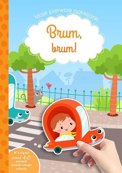 okładka Brum Brum! Moje pierwsze naklejanki, Książka   Tamara Michałowska