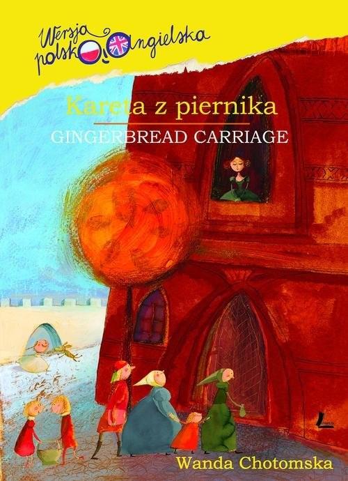 okładka Kareta z piernika, Książka | Chotomska Wanda