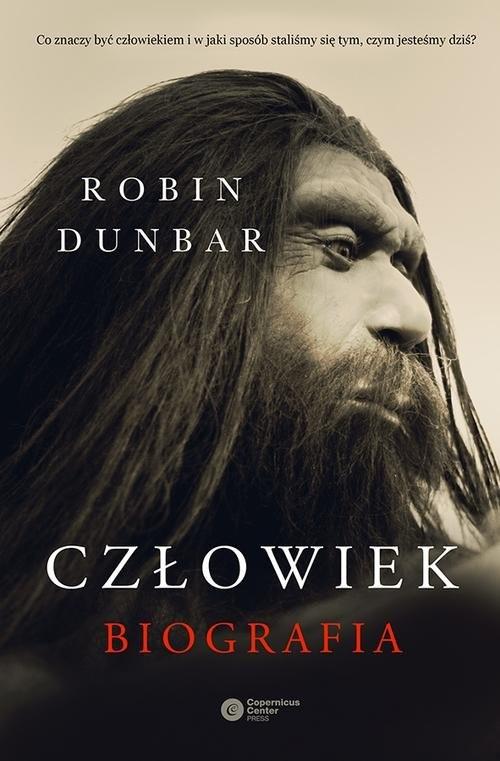 okładka Człowiek. Biografia, Książka   Dunbar Robin
