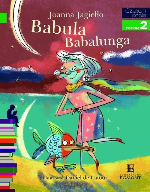 okładka Czytam sobie Babula Babalunga Poziom 2, Książka | Jagiełło Joanna