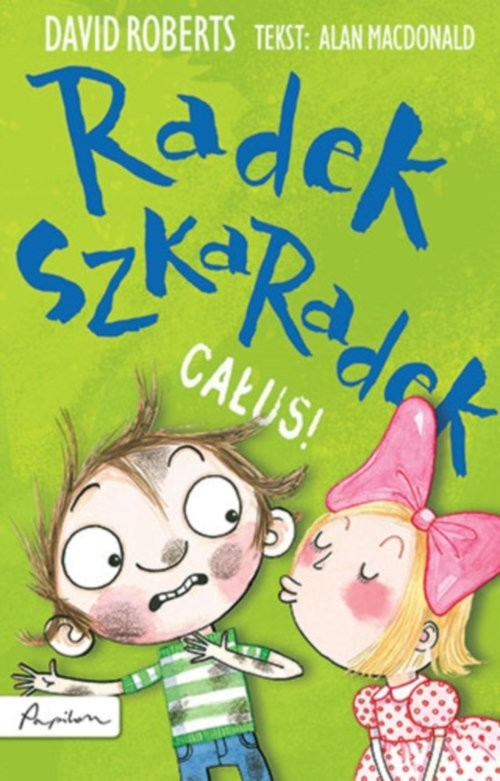 okładka Radek Szkaradek Buzi!, Książka | MacDonald Alan