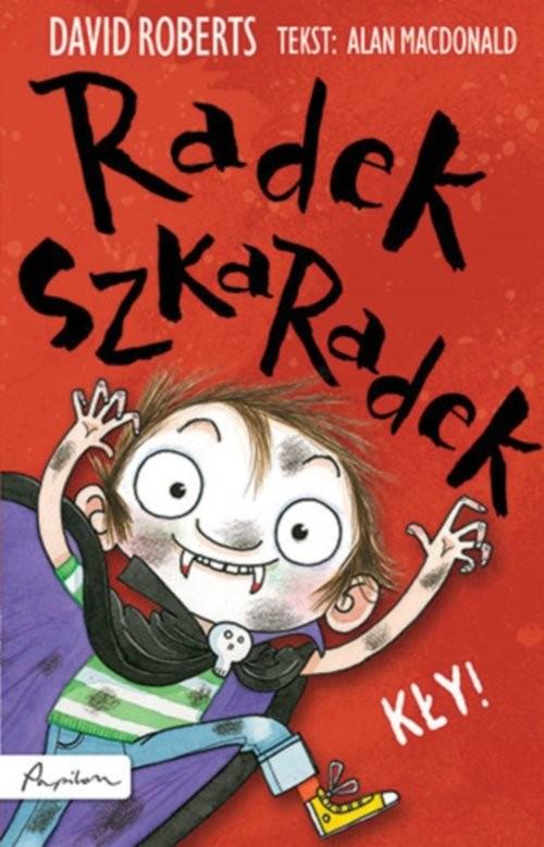 okładka Radek Szkaradek Kły!, Książka | MacDonald Alan