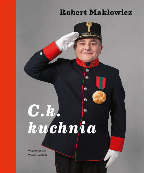 okładka C. k. Kuchnia, Książka | Makłowicz Robert