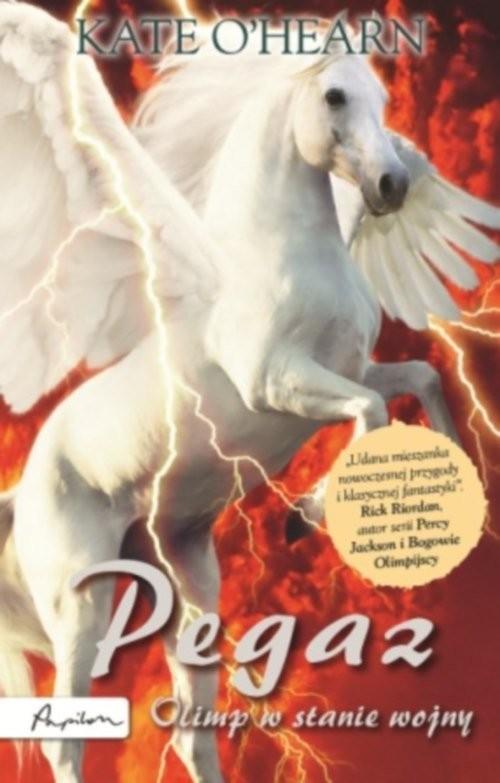 okładka Pegaz Olimp w stanie wojny, Książka   O'Hearn Kate