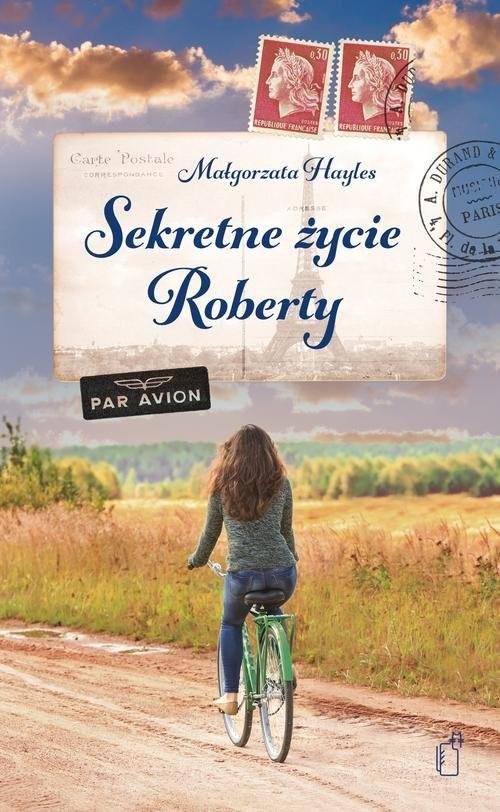okładka Sekretne życie Roberty, Książka | Hayles Małgorzata