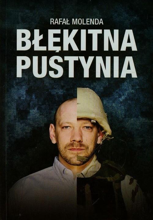 okładka Błękitna pustynia, Książka | Rafał Molenda