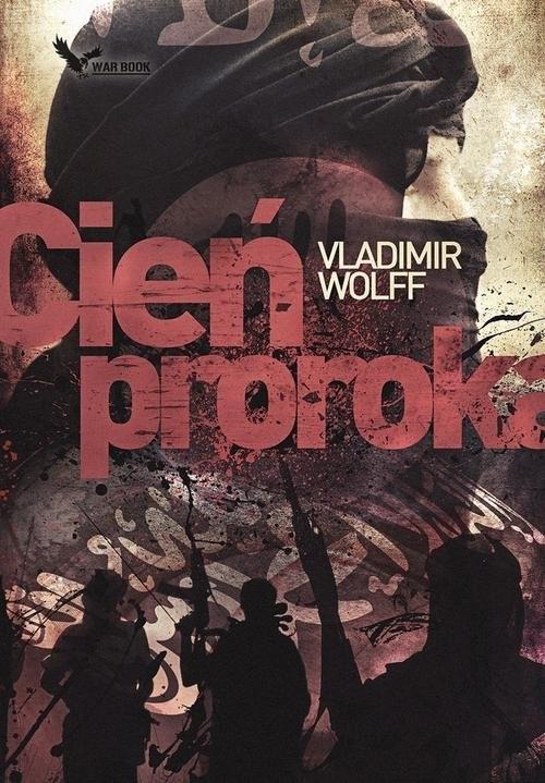 okładka Cień Proroka, Książka | Vladimir Wolff