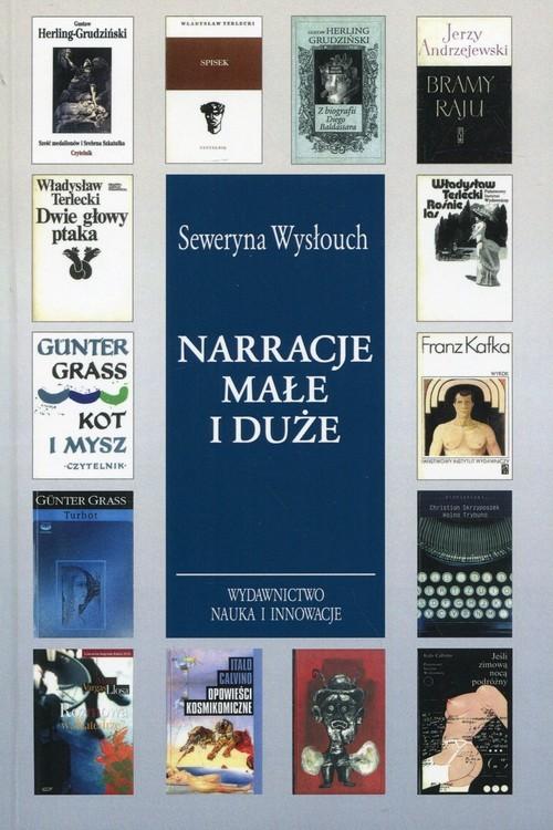 okładka Narracje małe i duże, Książka | Wysłouch Seweryna
