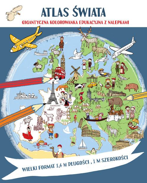 okładka Atlas świata Megakolorowanka edukacyjna z naklejkami, Książka | Tamara Michałowska