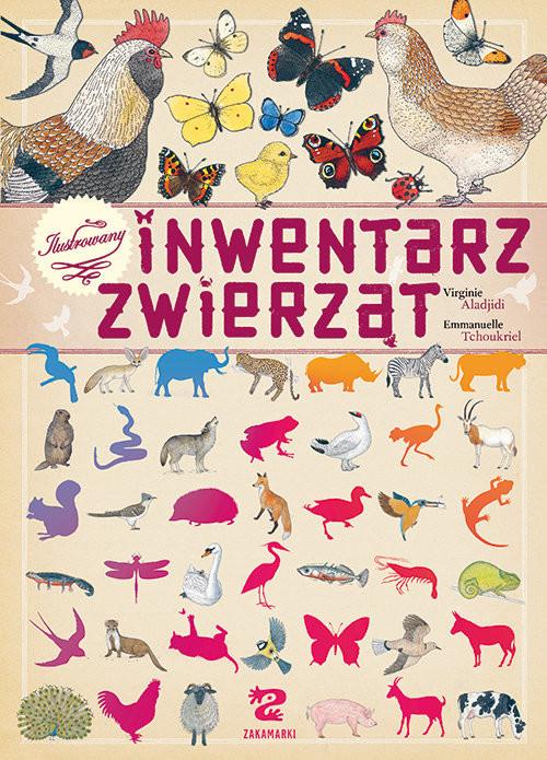 okładka Ilustrowany inwentarz zwierząt, Książka | Aladjidi Virginie
