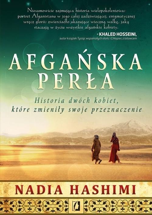 okładka Afgańska perła Historia dwóch kobiet, które zmieniły swoje przeznaczenie, Książka | Nadia Hashimi