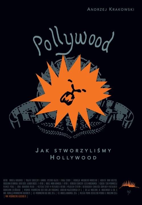 okładka Pollywood Jak stworzyliśmy Hollywood, Książka | Krakowski Andrzej