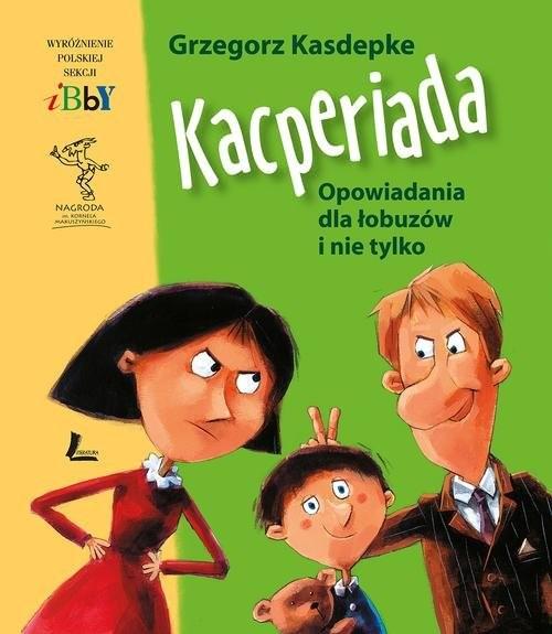 okładka Kacperiadaksiążka      Kasdepke Grzegorz