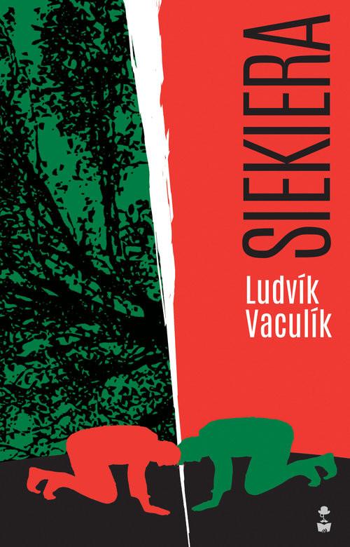 okładka Siekiera, Książka | Ludvik Vaculik