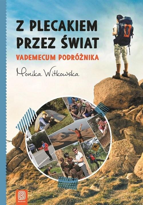okładka Z plecakiem przez świat Vademecum podróżnika, Książka | Witkowska Monika