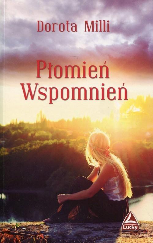 okładka Płomień wspomnień, Książka | Dorota Milli
