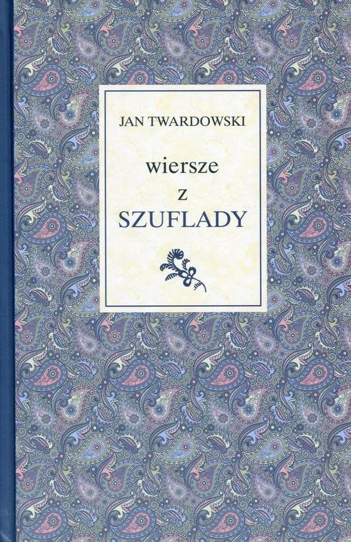 okładka Wiersze z szuflady, Książka | Jan Twardowski
