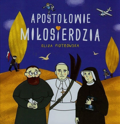 okładka Apostołowie miłosierdziaksiążka |  | Eliza Piotrowska