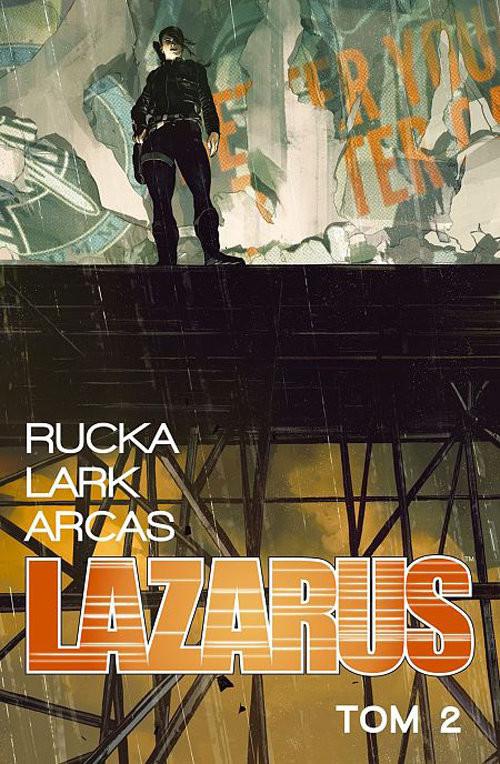 okładka Lazarus 2 Awans, Książka   Greg Rucka, Michael Lark, Santi Arcas