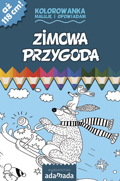 okładka Zimowa przygoda Kolorowanka Maluję i opowiadam, Książka | Mazur Paweł