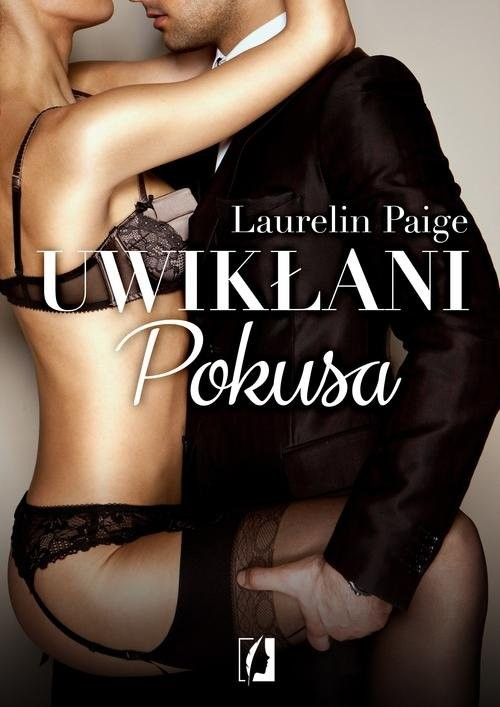 okładka Uwikłani Tom 1 Pokusaksiążka |  | Laurelin Paige