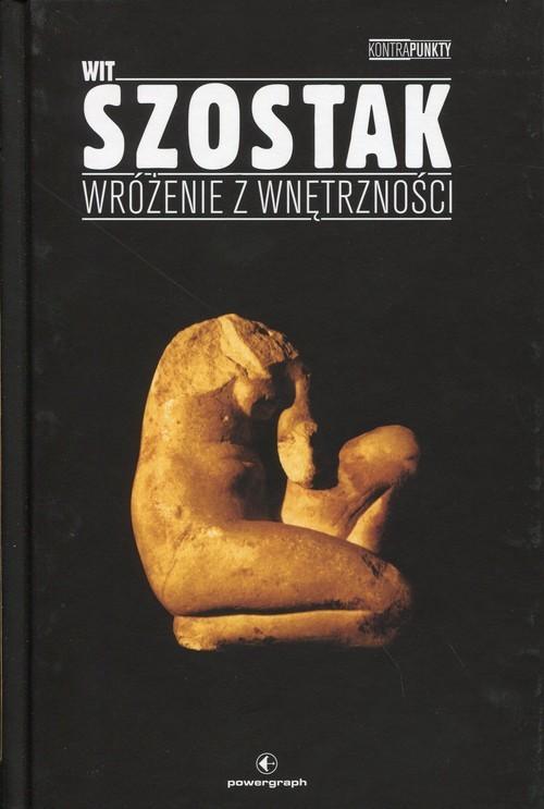 okładka Wróżenie z wnętrzności, Książka | Wit Szostak