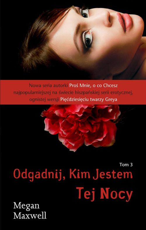 okładka Odgadnij kim jestem Tom 3 Tej Nocy, Książka | Maxwell Megan