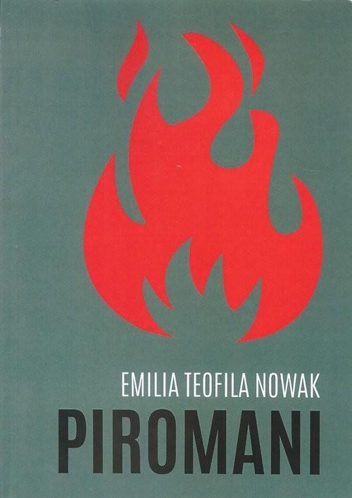 okładka Piromaniksiążka |  | Emilia Teofila Nowak