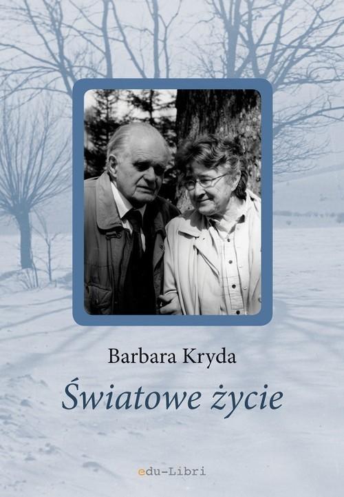 okładka Światowe życie, Książka | Barbara Kryda