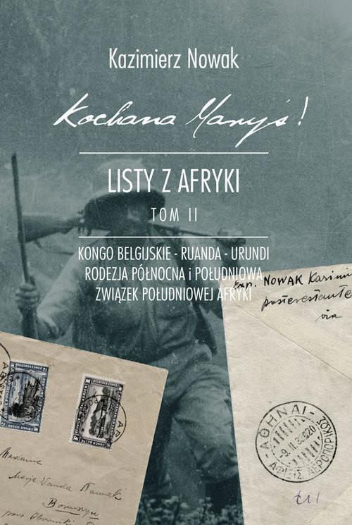 okładka Kochana Maryś! Listy z Afryki Tom 2, Książka | Kazimierz Nowak