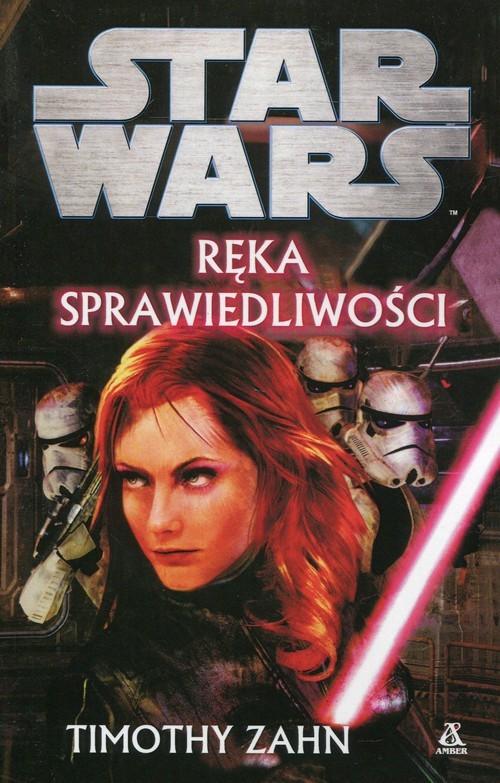 okładka Star Wars Ręka sprawiedliwości, Książka   Zahn Timothy