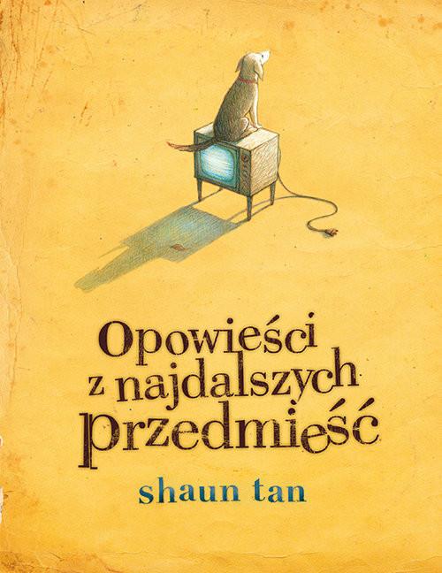 okładka Opowieści z najdalszych przedmieść, Książka   Tan Shaun
