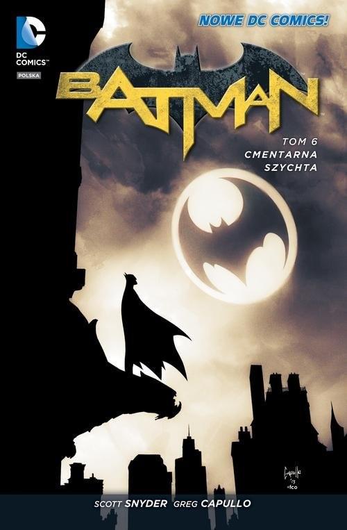 okładka Batman Tom 6 Cmentarna szychta, Książka  