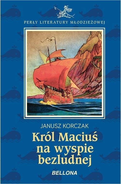 okładka Król Maciuś na wyspie bezludnej, Książka | Korczak Janusz